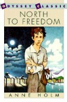 North to Freedom - Anne Holm