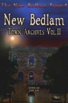 New Bedlam: Town Archives Vol. 2 - Jodi Lee