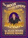 The Moon and Serpent Bumper Book of Magic - Steve Moore, Alan Moore