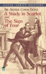 Sherlock Holmes: A Study in Scarlet and the Sign of Four - Arthur Conan Doyle