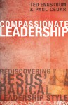 Compassionate Leadership - Theodore Wilhelm Engstrom