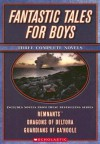 Fantastic Tales for Boys: Three Complete Novels - Craig Walker, Kathryn Lasky, Emily Rodda, Craig Walker
