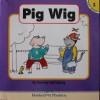 Pig Wig - Barney Saltzberg