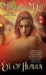 Eye of Heaven (Dirk & Steele Novels) - Marjorie M. Liu