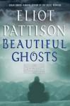 Beautiful Ghosts - Eliot Pattison