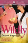 Wildly - Debra Kayn