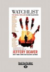 Watchlist: A Serial Thriller (Large Print 16pt) - Jeffery Deaver