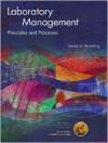 Laboratory Management: Principles and Processes - Denise Harmening, Karen Adams