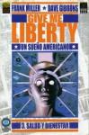 Give me Liberty #3: Salud y bienestar - Frank Miller, Dave Gibbons, Robin Smith