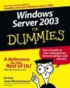 Windows Server 2003 For Dummies - Ed Tittel, James M. Stewart