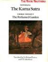 The Kama Sutra/The Perfumed Garden - Mallanaga Vātsyāyana, Cheikh Nefzaoui, F.F. Arbuthnot, Richard Burton
