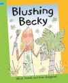 Blushing Becky - Jillian Powell, Kate Sheppard