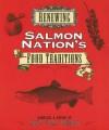 Renewing Salmon Nation's Food Traditions - Gary Paul Nabhan