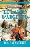Le lande d'argento - R.A. Salvatore, Stefano Massaron