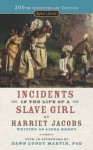 Incidents in the Life of a Slave Girl (Signet Classics) - Dawn Lundy Martin, Harriet Jacobs, Myrlie Evers-Williams