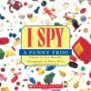 I Spy a Funny Frog - Jean Marzollo, Walter Wick