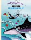 Philémon Tome 2 : Le naufragé du A - Fred