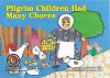 Pilgrim Children Had Many Chor - Rozanne Lanczak Williams, Gina Lems-Tardif