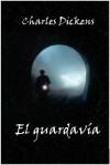 El Guardavía - Charles Dickens