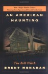 An American Haunting: The Bell Witch - Brent Monahan
