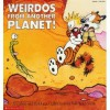 Weirdos From Another Planet Calvin and Hobbes - Bill Watterson