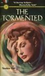 The Tormented - Theodore Pratt