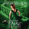 No Good Duke Goes Unpunished - Sarah MacLean, Rosalyn Landor