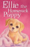 Ellie The Homesick Puppy - Holly Webb, Sophy Williams