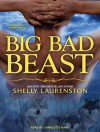 Big Bad Beast - Shelly Laurenston, Charlotte Kane