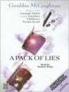 A Pack of Lies - Geraldine McCaughrean, Andrew Sachs
