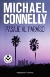 Pasaje al paraíso - Michael Connelly