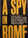 A Spy in Rome - Peter Tompkins