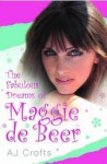 The Fabulous Dreams of Maggie de Beer - Andrew Crofts