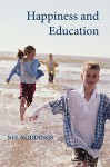 Happiness and Education - Nel Noddings
