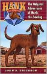 The Original Adventures of Hank the Cowdog (Hank the Cowdog Series #1) - John R. Erickson