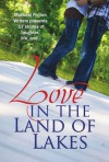 Love in the Land of Lakes - Naomi Stone, Laura Breck