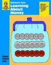 Learning about Money: Grade 1-2 - Jo Ellen Moore