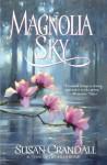 Magnolia Sky - Susan Crandall