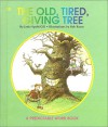 The Old Tired Giving Tree - Janie Spaht Gill