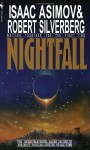 Nightfall - Isaac Asimov, Robert Silverberg