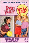 Lois and the Sleepover - Francine Pascal, Molly Mia Stewart, Ying-Hwa Hu