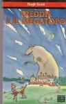 Freddie e il Megatopo - Hugh Scott, Ilva Tron, Alberto Rebori