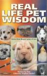 Real Life Pet Wisdom - Stephen Smoke, Kou K. Nelson