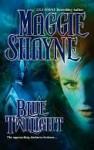 Blue Twilight (Twilight Series #11) - Maggie Shayne