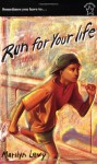 Run for Your Life - Marilyn Levy