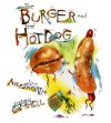 The Burger and the Hot Dog - Jim Aylesworth, Stephen Gammell