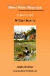 News from Nowhere an Epoch of Rest [Easyread Edition] - William Morris