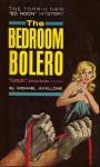 The Bedroom Bolero (Ed Noon Mystery) - Michael Avallone