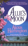 Allie's Moon - Alexis Harrington