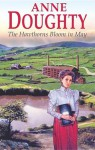 The Hawthorns Bloom in May - Anne Doughty, Caroline Lennon